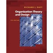 Organization Theory and Design (with InfoTrac),9780324405422