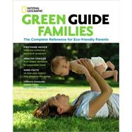 Families : A Complete Reference for Eco-Friendly Parents,9781426205422