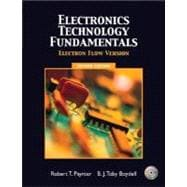 Electronics Technology Fundamentals - Electron Flow,9780131145429