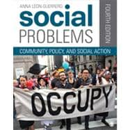 Social Problems : Community, Policy, and Social Action,9781452205434