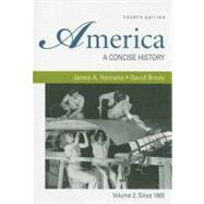 America: A Concise History, Volume 2: Since 1865,9780312485436