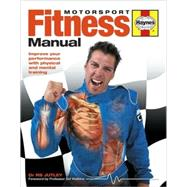 Motorsport Fitness Manual : Improve Your Performance with Ph..., 9781844255436  