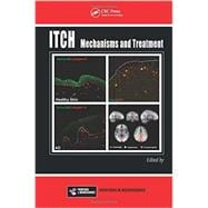 Itch: Mechanisms and Treatment,9781466505438