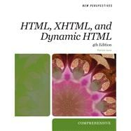 New Perspectives on HTML, XHTML, and Dynamic HTML,9781423925439
