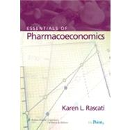 Essentials of Pharmacoeconomics,9780781765442