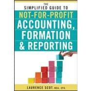 The Simplified Guide to Not-for-Profit Accounting, Formation..., 9780470575444  