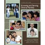 Knowing and Serving Diverse Families,9780132285445
