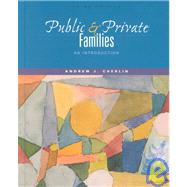 Public & Private Families: An Introduction,9780072405446