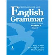 Understanding and Using English Grammar Workbook A (with Answer Key