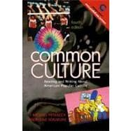 Common Culture : Reading and Writing about American Popular Culture,9780131825451