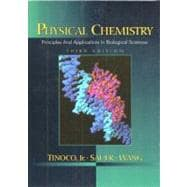 Physical Chemistry : Principles and Applications in Biologic..., 9780131865457