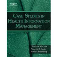 Case Studies for Health Information Management,9781418055462