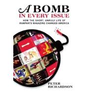 A Bomb in Every Issue: How the Short, Unruly Life of Rampart..., 9781595585462  