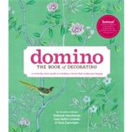 Domino : The Book of Decorating - A Room-by-Room Guide to Cr..., 9781416575467  