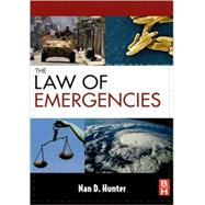 The Law of Emergencies: Public Health and Disaster Managemen..., 9781856175470  