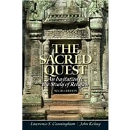 The Sacred Quest An invitation to the Study of Religion Plus MySearchLab with eText -- Access Card Package