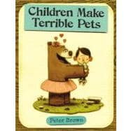 Children Make Terrible Pets,9780316015486