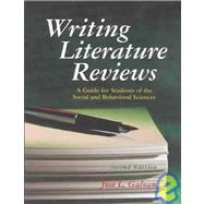 Writing Literature Reviews (Second Edition) : A Guide for Students of the Social and Behavioral Sciences,9781884585500