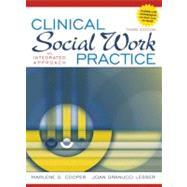 Clinical Social Work Practice : An Integrated Approach,9780205545506