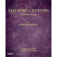 Teaching in Nursing : A Guide for Faculty,9781455705511