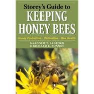 Storey's Guide to Keeping Honey Bees: Honey Production, Poll..., 9781603425513  