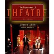 The Enjoyment of Theatre,9780205375516
