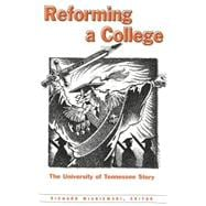 Reforming a College : The University of Tennessee Story