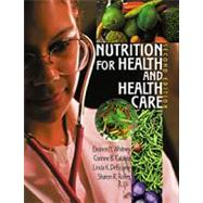 Nutrition for Health and Health Care,9780534515522
