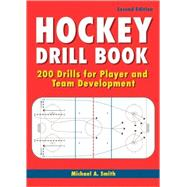 Hockey Drill Book : 200 Drills for Player and Team Development,9781554075522
