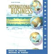 International Business : Managerial Perspective Forecast 2003,9780130465528
