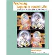 Psychology Applied to Modern Life : Adjustment at the Turn of the Century