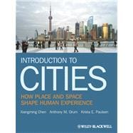 Introduction to Cities : How Place and Space Shape Human Experience,9781405155540