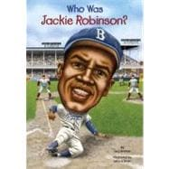 Who Was Jackie Robinson?,9780448455570