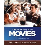A Short History of the Movies,9780205755578