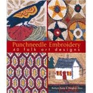 Punchneedle Embroidery : 40 Folk Art Designs, 9781600595578  