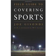 Field Guide to Covering Sports,9781604265590