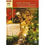 Sunday Morning Christmas Companion: 33 Favorite Selections f..., 9780739075593  