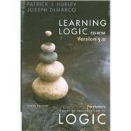 Learning Logic 5.0 CD-ROM for Hurley's A Concise Introduction to Logic, 10th