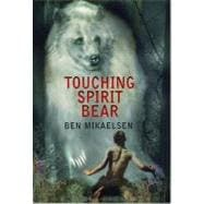 Touching Spirit Bear, 9780380805600