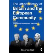 The Official History of Britain and the European Community, ..., 9780415535601
