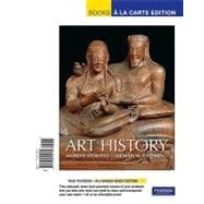 Art History, Volume 1, Books a la Carte Plus MyArtsLab,9780205795604