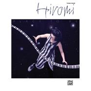 Hiromi -- Place to Be : Piano Solos, 9780739075609  