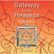 Gateway to the Heavens: Meditations [Audio CD], 9780955725623  