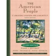 American People : Creating a Nation and a Society From 1863,9780321125644