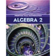 Algebra 2: Prentice Hall Mathematics,9780130625687