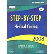 Step-by-Step Medical Coding 2008 Workbook