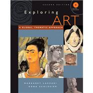 Exploring Art : A Global, Thematic, Approach