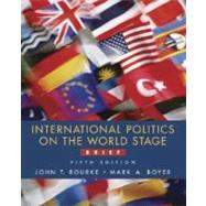 International Politics on the World Stage, Brief,9780072885699