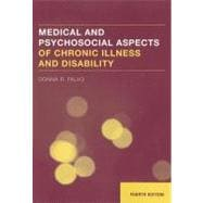 Medical and Psychosocial Aspects of Chronic Illness and Disability,9781449625702