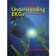 Understanding EKGs : A Practical Approach,9780835985710